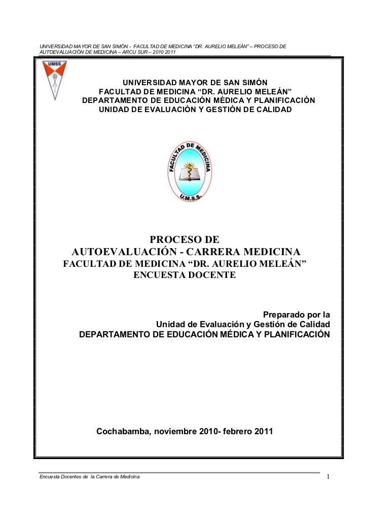 """UNIVERSIDAD MAYOR DE SAN SIMÓN - FACULTAD DE MEDICINA """"DR. AURELIO MELEÁN"""" – PROCESO DEAUTOEVALUACIÓN DE MEDICINA – ARCU S..."""