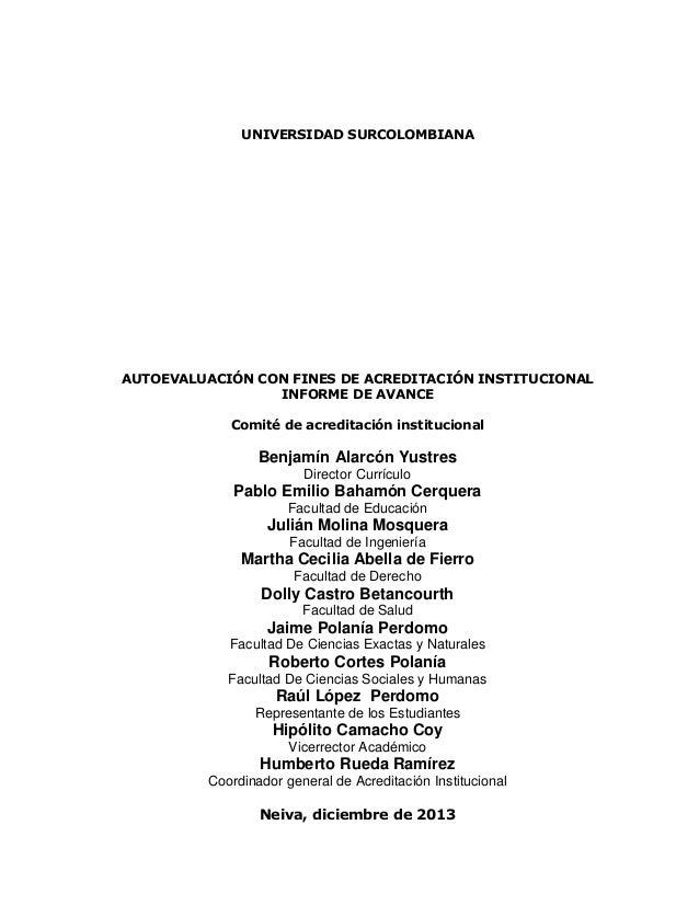 UNIVERSIDAD SURCOLOMBIANA AUTOEVALUACIÓN CON FINES DE ACREDITACIÓN INSTITUCIONAL INFORME DE AVANCE Comité de acreditación ...