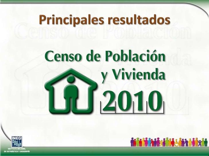 Resultadosdelcensodepoblacionyvivienda2010