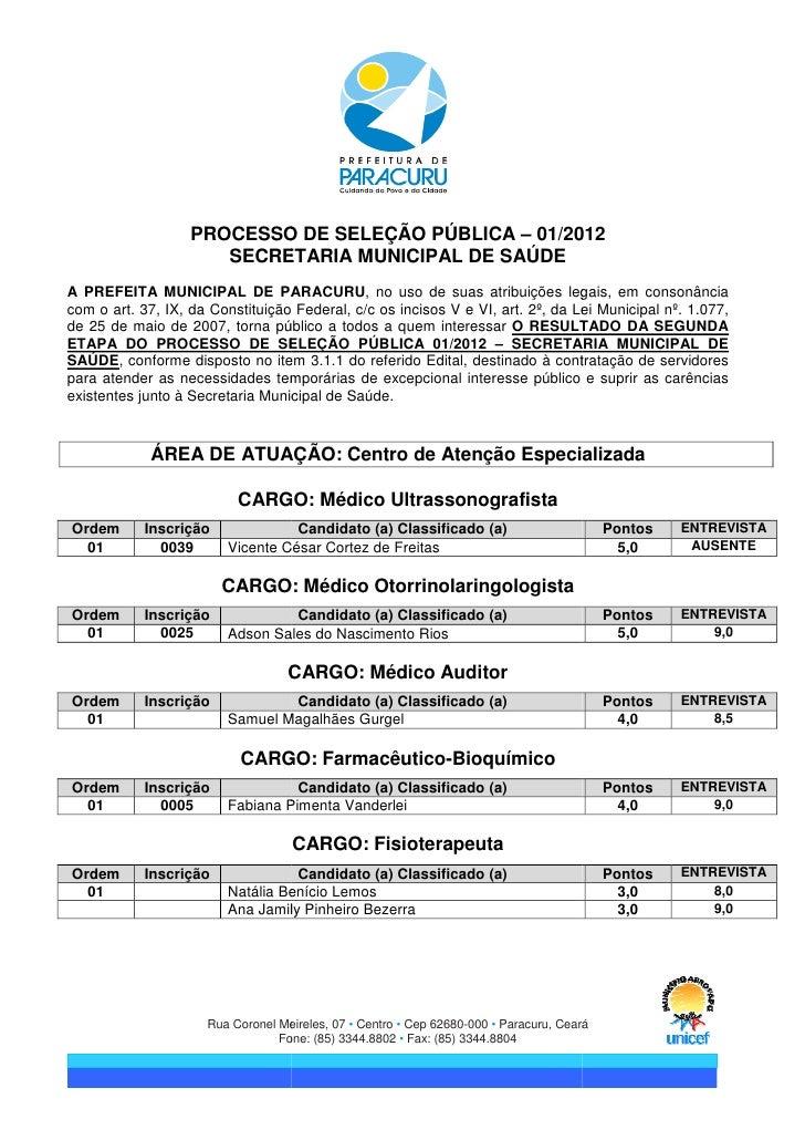 PROCESSO DE SELEÇÃO PÚBLICA – 01/2012                     SECRETARIA MUNICIPAL DE SAÚDEA PREFEITA MUNICIPAL DE PARACURU, n...