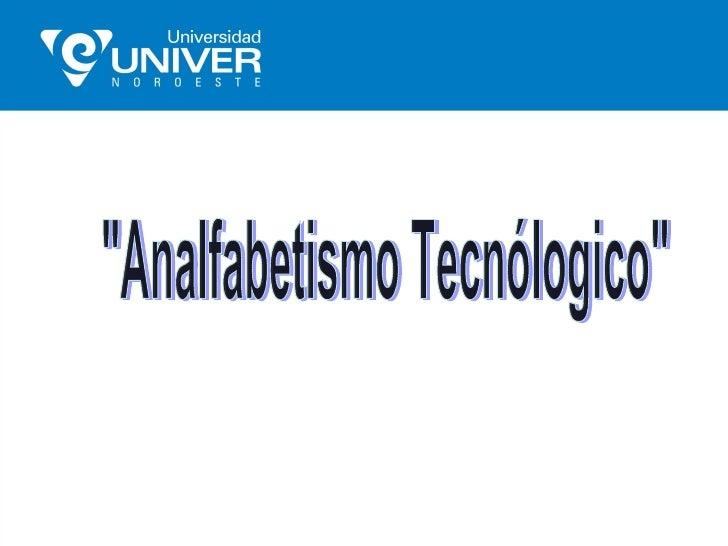 Resultados Investigación Analfabetismo Tecnológico