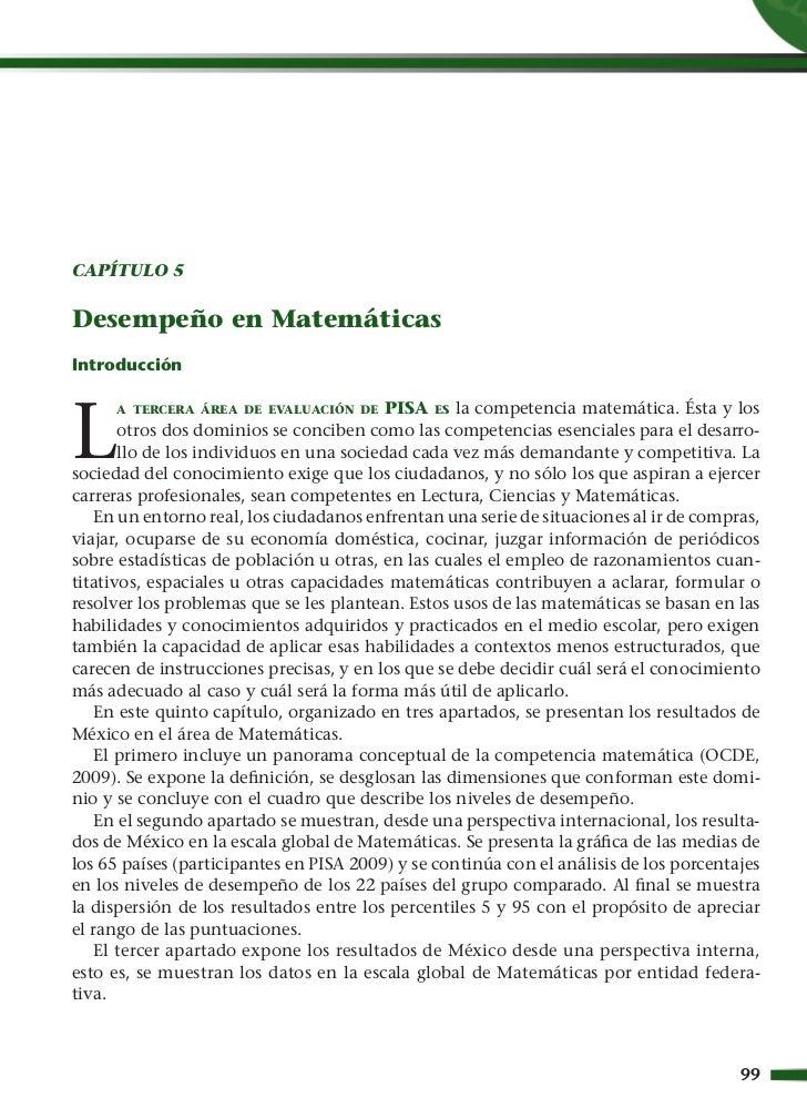 CAPÍTULO 5Desempeño en MatemáticasIntroducciónL     A TERCERA ÁREA DE EVALUACIÓN DE      PISA ES la competencia matemática...
