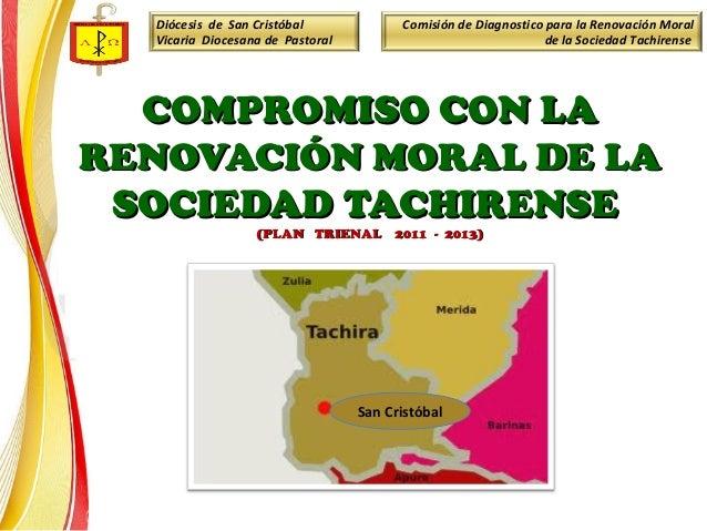 Diócesis de San CristóbalVicaria Diocesana de PastoralComisión de Diagnostico para la Renovación Moralde la Sociedad Tachi...