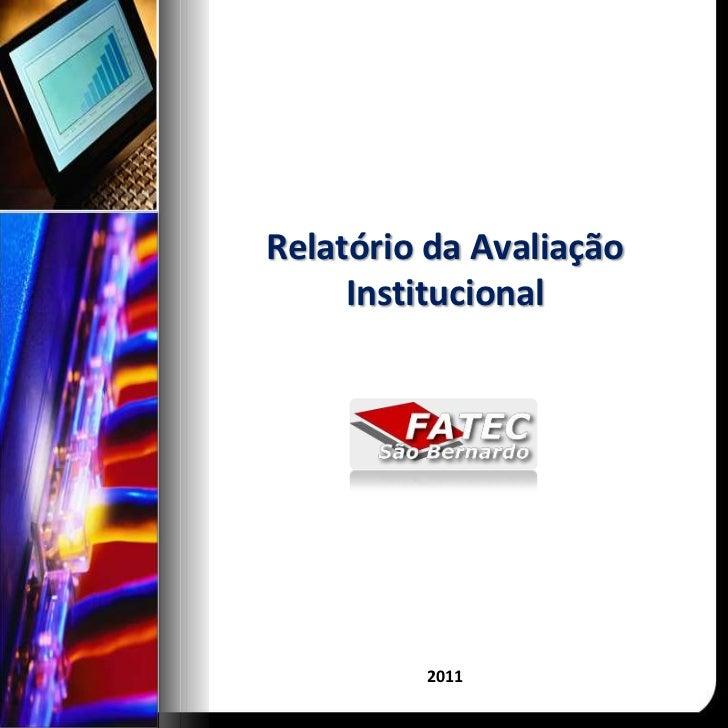 Relatório da Avaliação Institucional<br />2011<br />