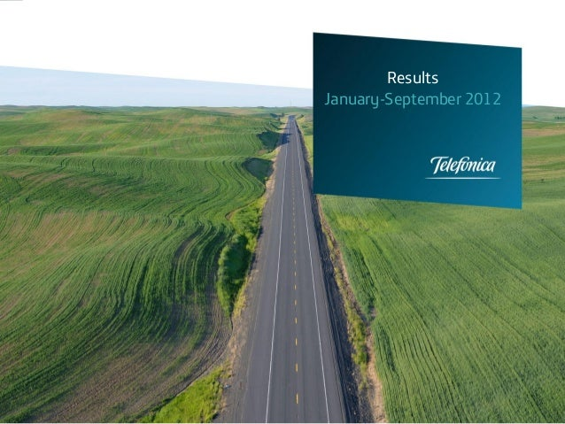Results                     January-September 2012Investor RelationsTelefónica, S.A.