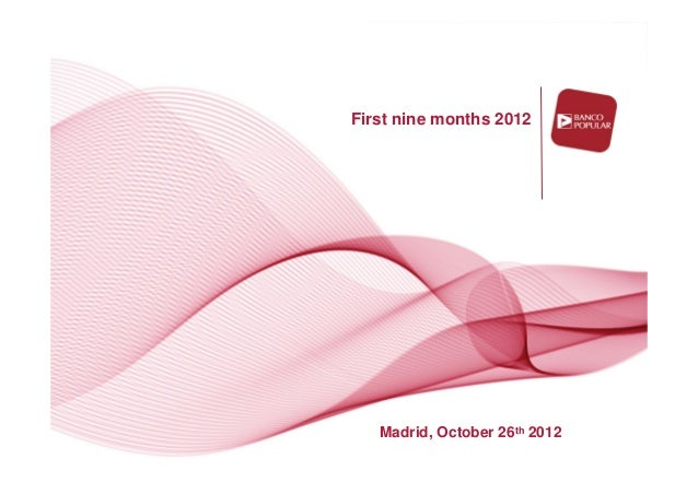 First nine months 2012   Madrid, October 26th 2012
