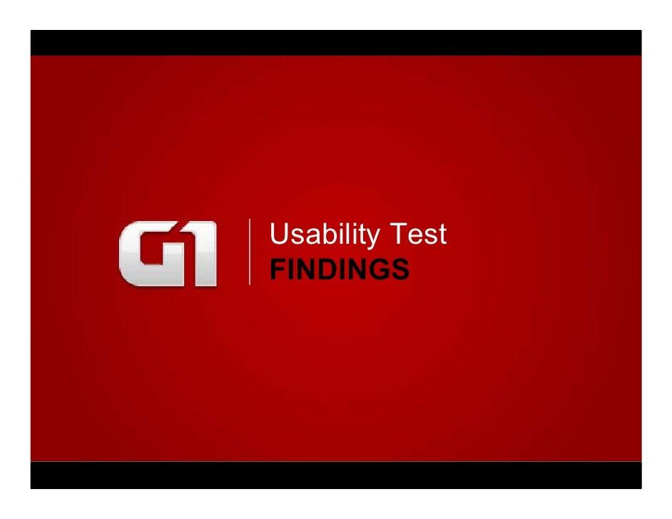 Usability Test                               FINDINGS     Teste de usabilidade da Nova Home da Globo.com - RESULTADOS (Mar...