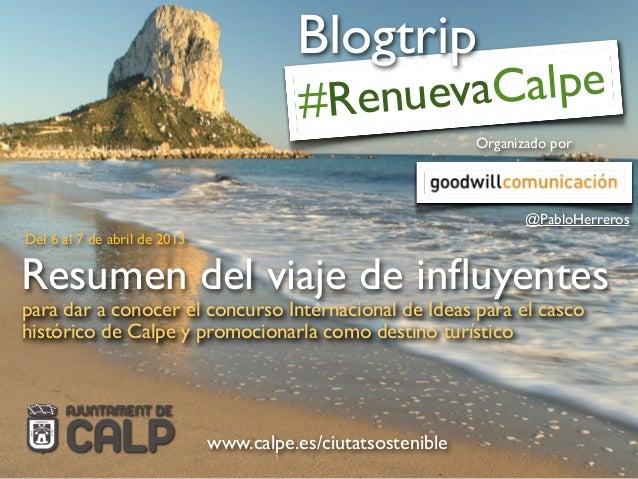 para dar a conocer el concurso Internacional de Ideas para el cascohistórico de Calpe y promocionarla como destino turísti...