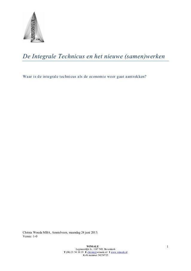 Resultaten en de analyse uit het pragmatisch onderzoek naar de Integrale Techneut ihkv KetenSamenWerking pdf v1 0 30062013