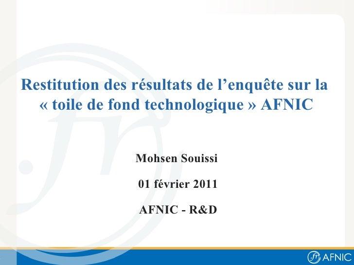 """Restitution des résultats de l'enquête sur la """"toile de fond technologique"""" AFNIC"""
