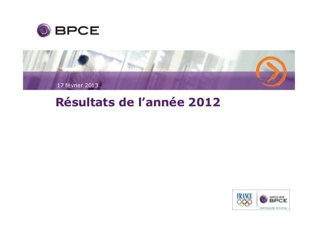 17 février 2013Résultats de l'année 2012