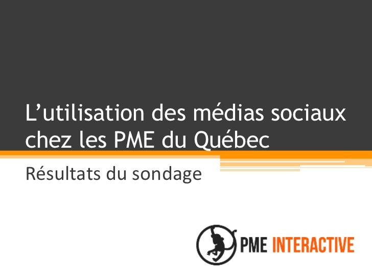 Médias sociaux et PME du Québec (Résultats du sondage)