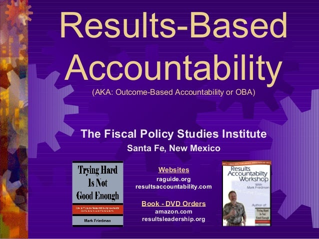 Results based accountability 101 active (2009)