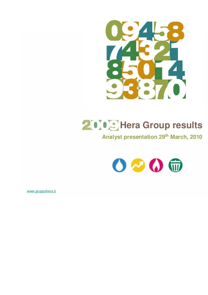 Hera Group results                    Analyst presentation 29th March, 2010www.gruppohera.it