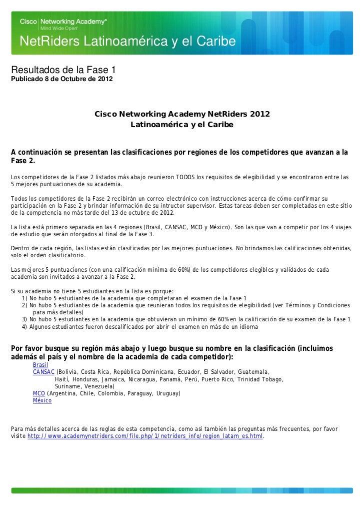 NetRiders Latinoamérica y el CaribeResultados de la Fase 1Publicado 8 de Octubre de 2012                              Cisc...