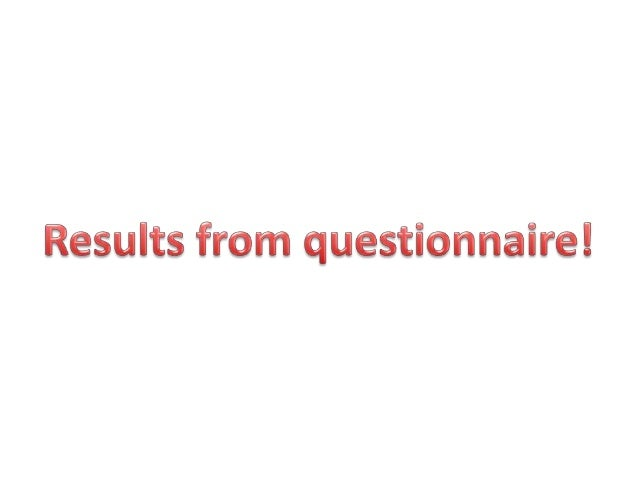 Results from questionnaire