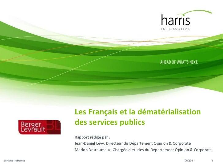 Les Français et la dématérialisation                       des services publics                       Rapport rédigé par :...