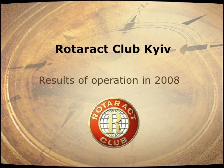 Rotaract Club Kyiv  Results of operation in 2008