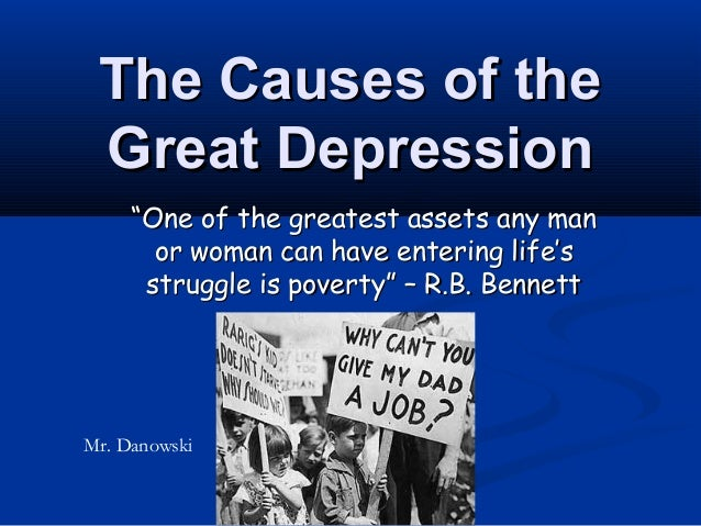 "The Causes of the Great Depression     ""One of the greatest assets any man       or woman can have entering life's      st..."