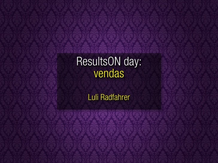 ResultsON day:    vendas   Luli Radfahrer
