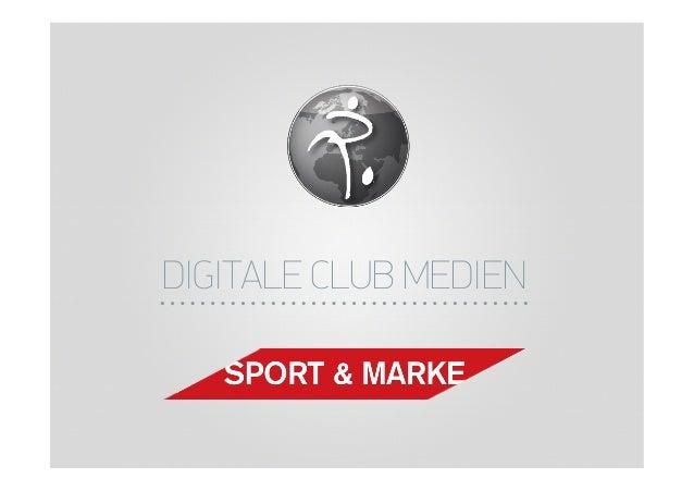 DIGITALE CLUB MEDIEN