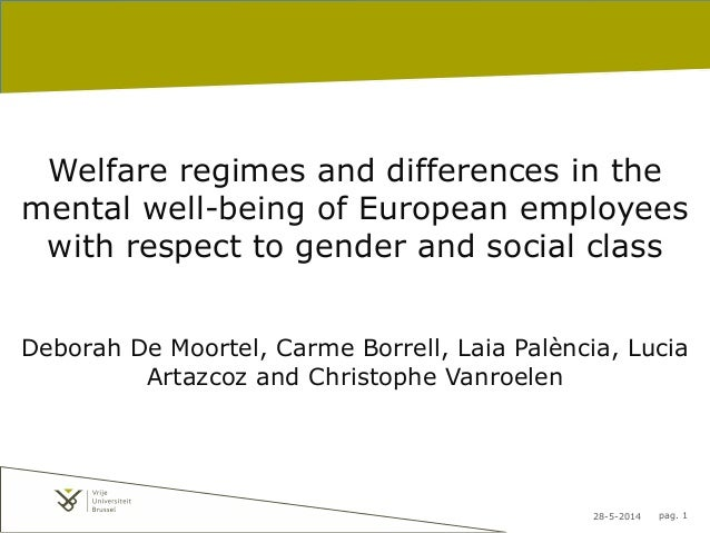 28-5-2014 pag. 1 Welfare regimes and differences in the mental well-being of European employees with respect to gender and...