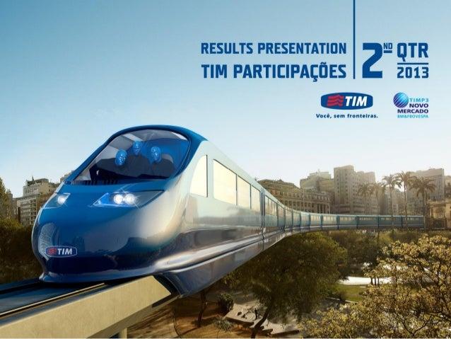TIM - Results Presentation 2Q13