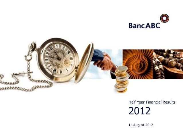 Half Year Financial Results201214 August 2012