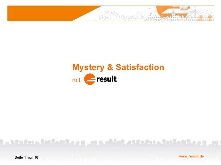 result: Mystery Calls und Zufriedenheit