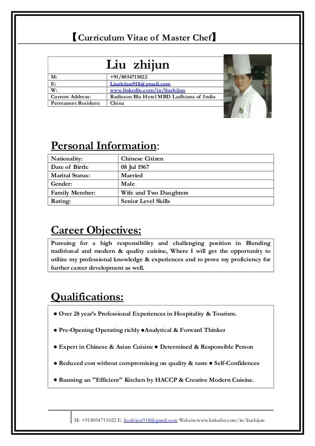 Curriculum Vitae of Master Chef】Personal Information:Nationality