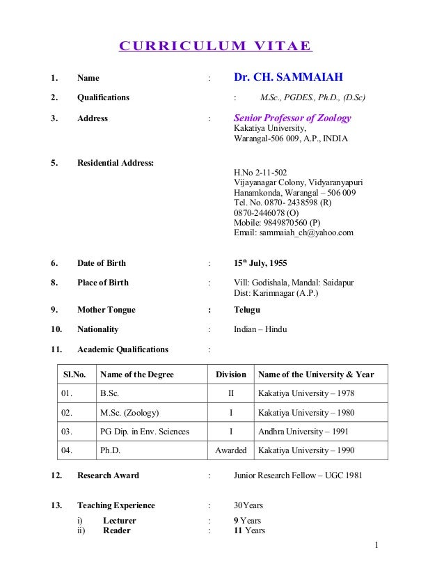 CURRICULUM VITAE1. Name : Dr. CH. SAMMAIAH2. Qualifications : M.Sc ...