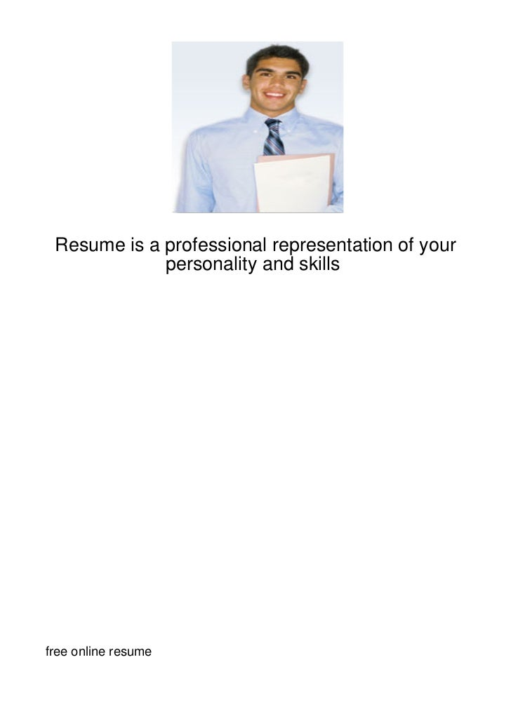 Resume is a professional representation of your             personality and skillsfree online resume