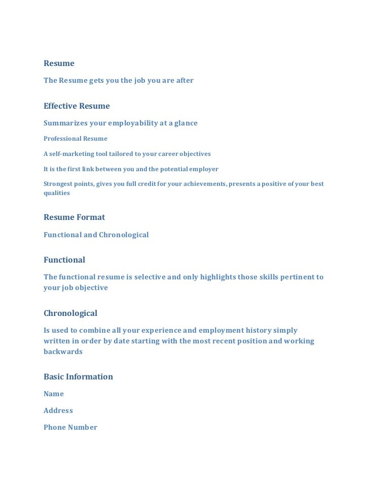 ResumeThe Resume gets you the job you are afterEffective ResumeSummarizes your employability at a glanceProfessional Resum...