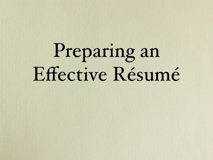 Preparing an Effective Résumé