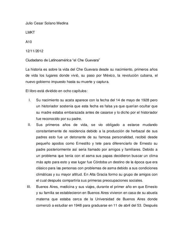 """Julio Cesar Solano MedinaLMKTA1012/11/2012Ciudadano de Latinoamérica """"el Che Guevara""""La historia es sobre la vida del Che ..."""