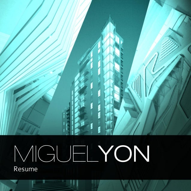 Miguel Yon Resume