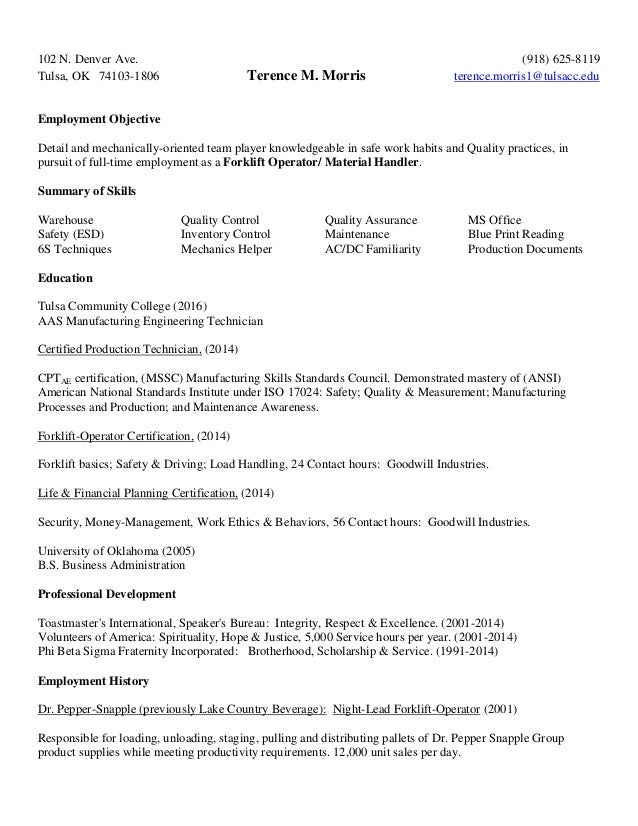 102 N. Denver Ave. (918) 625-8119 Tulsa, OK 74103-1806 Terence M. Morris terence.morris1@tulsacc.edu Employment Objective ...