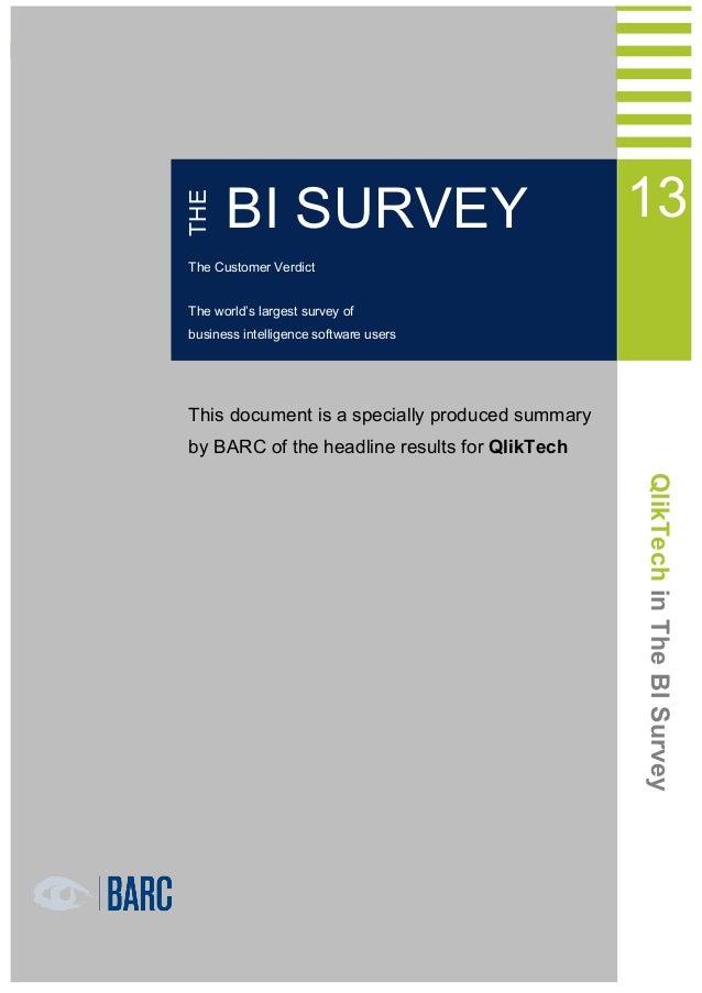 THE  1 QlikTech in THE BI Survey 13  BI SURVEY  13  The Customer Verdict The world's largest survey of business intelligen...