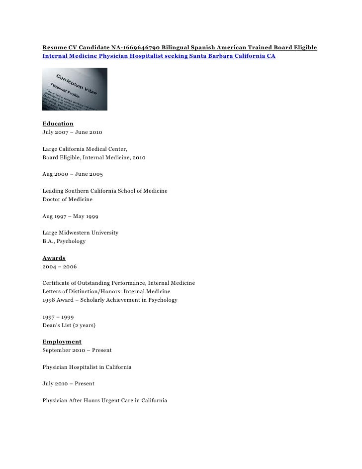 Opposenewapstandardsus  Sweet Resume Cv Candidate Na Bilingual Spanish American Trained  With Extraordinary Resume Cv Candidate Na Bilingual Spanish American Trained Board Eligibleinternal Medicine Physician Hospitalist With Appealing Free Download Resume Format Also Human Resources Sample Resume In Addition Sample Of Good Resume And Paralegal Sample Resume As Well As College Resume Outline Additionally Administrative Assistant Duties For Resume From Slidesharenet With Opposenewapstandardsus  Extraordinary Resume Cv Candidate Na Bilingual Spanish American Trained  With Appealing Resume Cv Candidate Na Bilingual Spanish American Trained Board Eligibleinternal Medicine Physician Hospitalist And Sweet Free Download Resume Format Also Human Resources Sample Resume In Addition Sample Of Good Resume From Slidesharenet