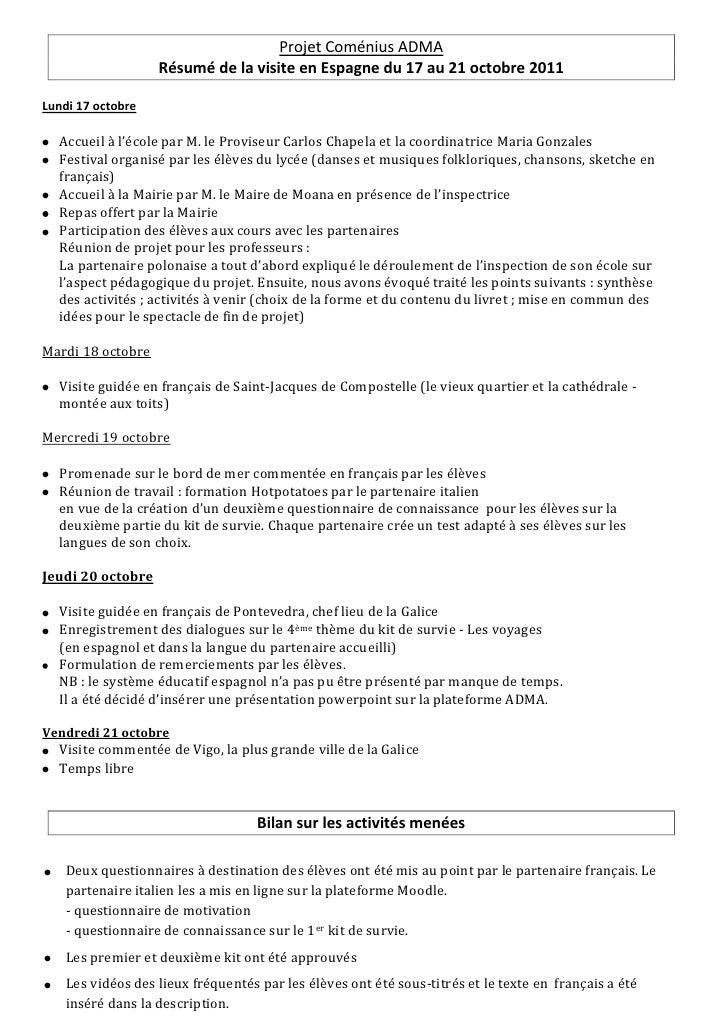 Projet Coménius ADMA                   Résumé de la visite en Espagne du 17 au 21 octobre 2011Lundi 17 octobre  Accueil à ...