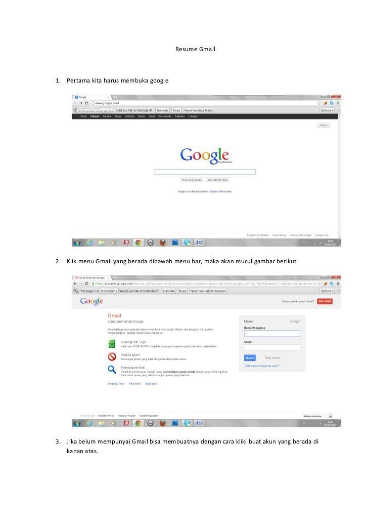 Resume Gmail1. Pertama kita harus membuka google2. Klik menu Gmail yang berada dibawah menu bar, maka akan mucul gambar be...