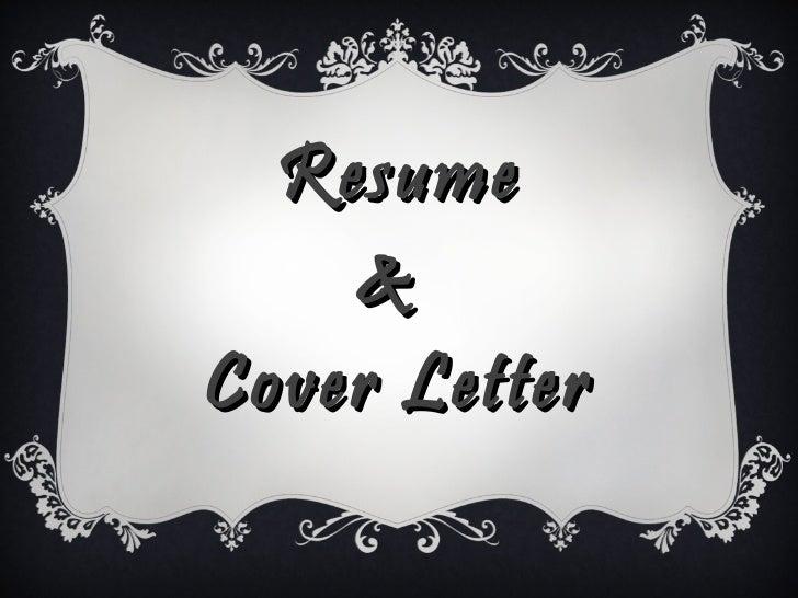 Resume &  letter covering