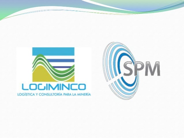 LOGIMINCO y SPM are companies located in Colombia and México, focused on provide Geological and Mining Services of all kin...