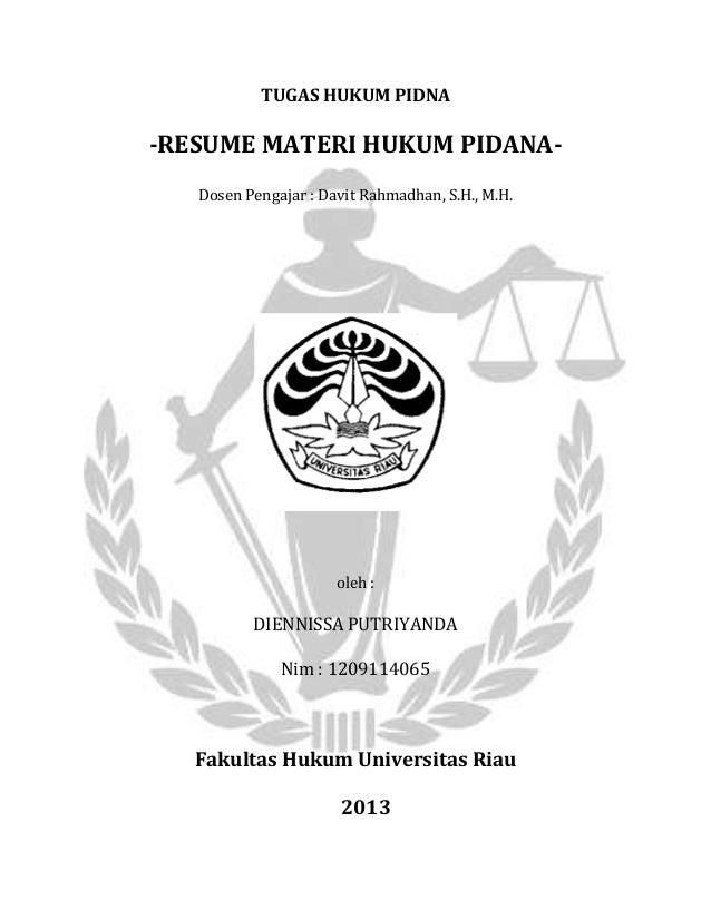 TUGAS HUKUM PIDNA-RESUME MATERI HUKUM PIDANA-Dosen Pengajar : Davit Rahmadhan, S.H., M.H.oleh :DIENNISSA PUTRIYANDANim : 1...