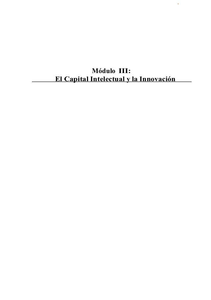 Módulo III:El Capital Intelectual y la Innovación