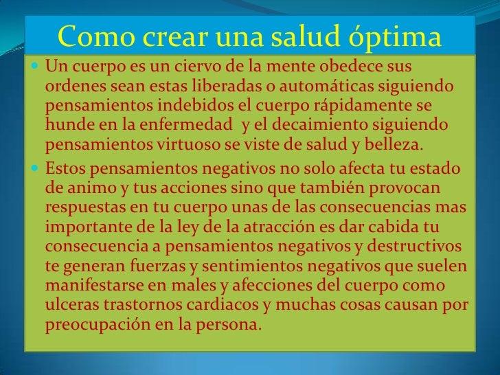 Como crear una salud óptima Un cuerpo es un ciervo de la mente obedece sus  ordenes sean estas liberadas o automáticas si...