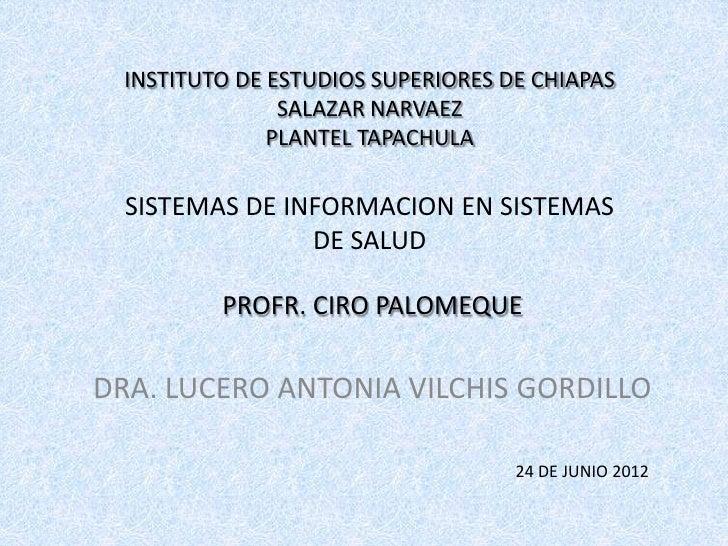 INSTITUTO DE ESTUDIOS SUPERIORES DE CHIAPAS                SALAZAR NARVAEZ               PLANTEL TAPACHULA  SISTEMAS DE IN...