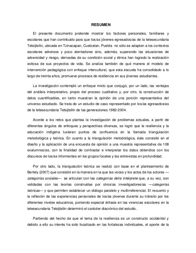 Resumen: ResilienciaResiliencia y educación indígena: el caso de los/as egresados/as de Tetsijtsilin.