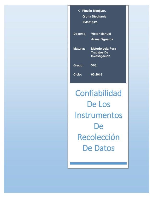  Pinzón Menjivar, Gloria Stephanie PM101812 Docente: Victor Manuel Arana Figueroa Materia: Metodologia Para Trabajos De I...