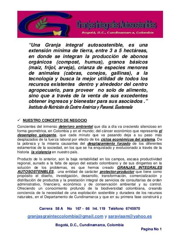 Carrera 58 A No 167 - 66 Int. 119 Teléfono 6745970 granjasgrainteccolombia@gmail.com y saraviaam@yahoo.es Bogotá, D.C., Cu...